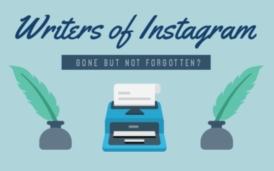 Writers of Instagram – Gone But Not Forgotten?